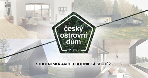 Soutěž Český ostrovní dům 2018.