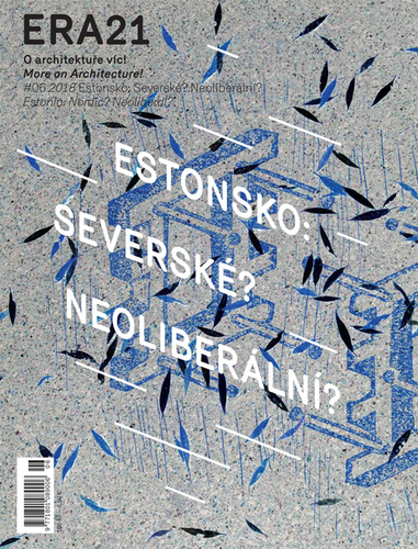 ERA21 #06/2018 Estonsko: Severské? Neoliberální?